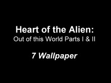 Heart of the Alien: Out of this World Parts I & II Wallpaper